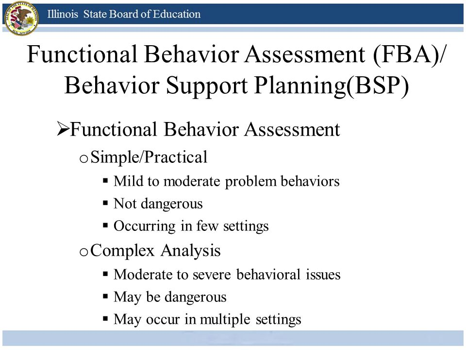 Functional Behavior Assessment (FBA)/ Behavior Support Planning(BSP)