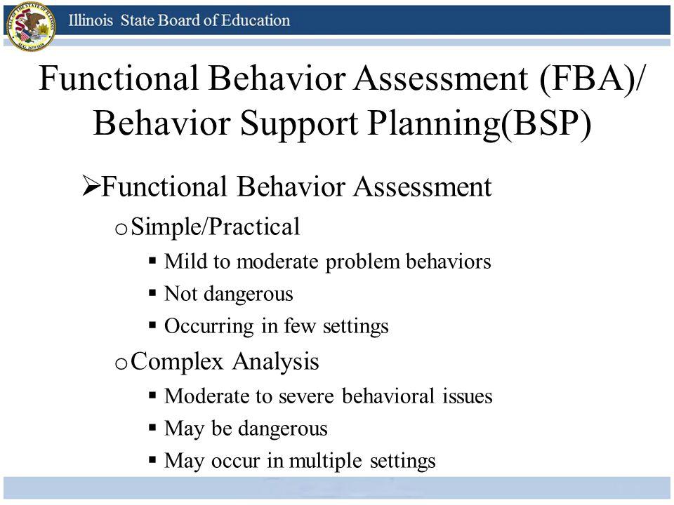 Functional Behavior Assessment (FBA)/ Behavior Support Planning(BSP)