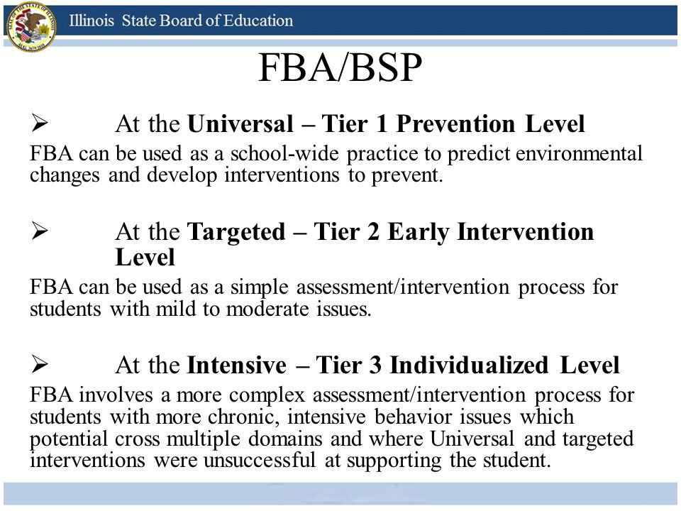 FBA/BSP At the Universal – Tier 1 Prevention Level