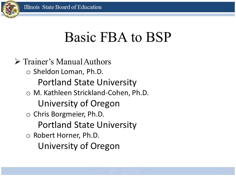Basic FBA to BSP Portland State University University of Oregon