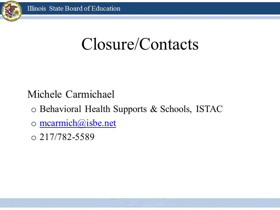 Closure/Contacts Michele Carmichael
