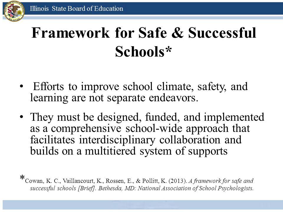 Framework for Safe & Successful Schools*