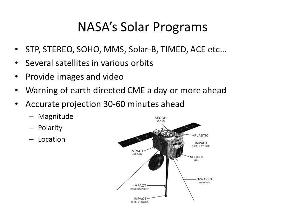 NASA's Solar Programs STP, STEREO, SOHO, MMS, Solar-B, TIMED, ACE etc…