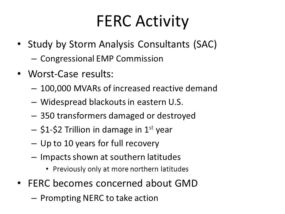 FERC Activity Study by Storm Analysis Consultants (SAC)