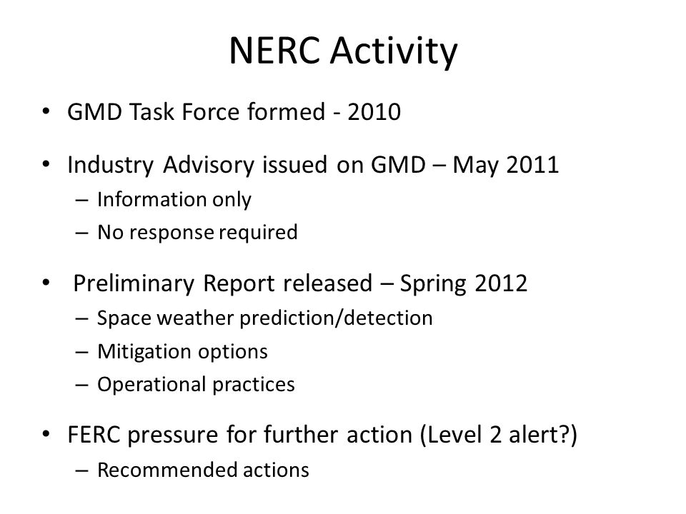 NERC Activity GMD Task Force formed - 2010