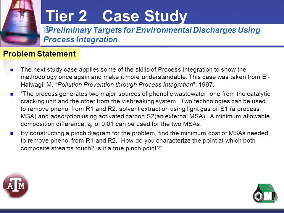 Tier 2 Case Study Preliminary Targets for Environmental Discharges Using Process Integration. Problem Statement.