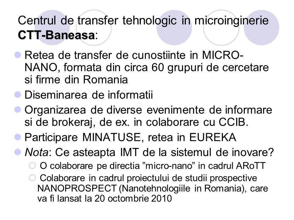 Centrul de transfer tehnologic in microinginerie CTT-Baneasa: