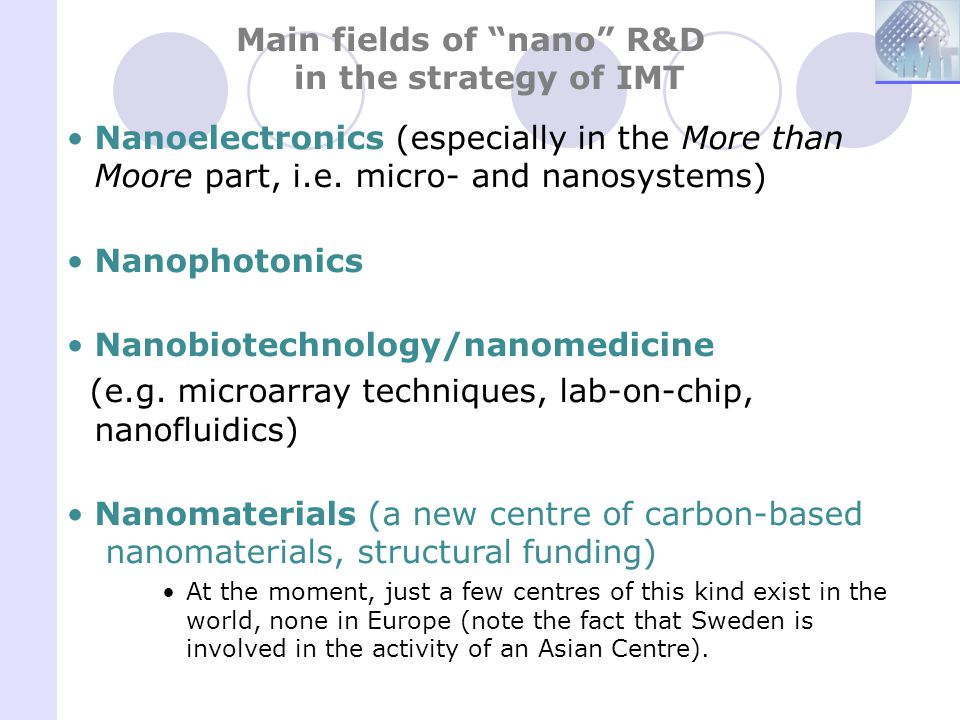 Main fields of nano R&D in the strategy of IMT