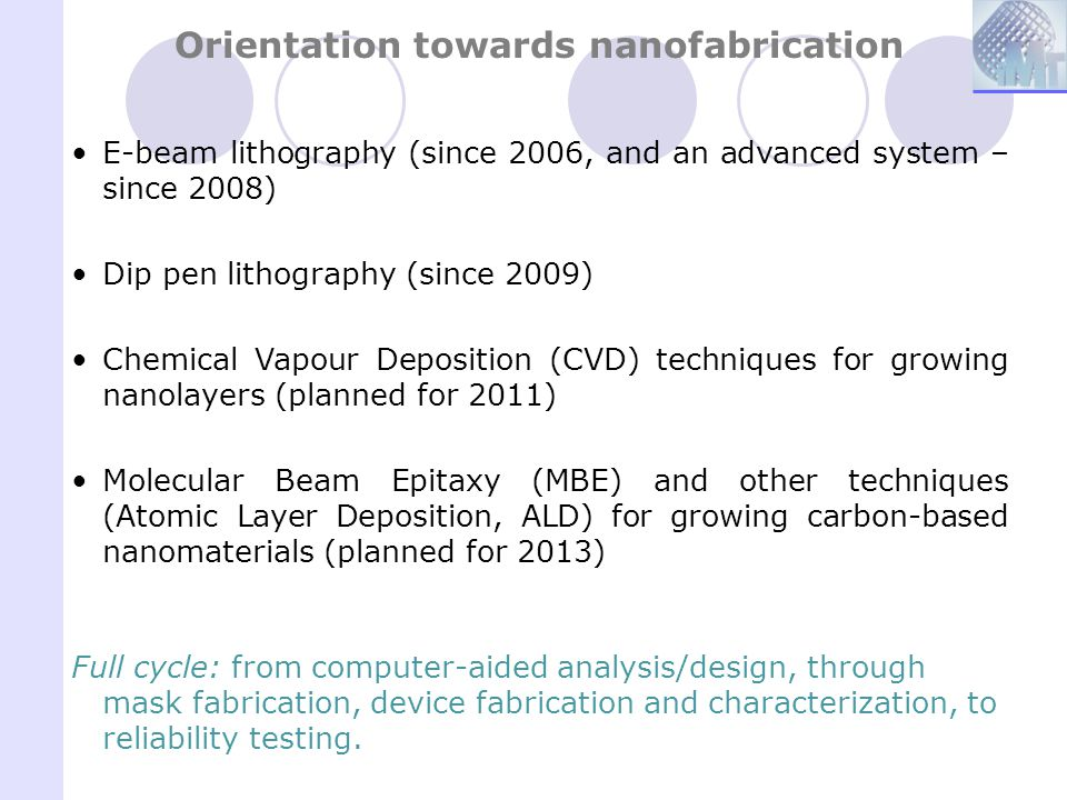 Orientation towards nanofabrication