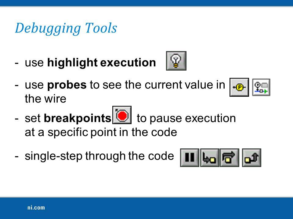 Debugging Tools use highlight execution