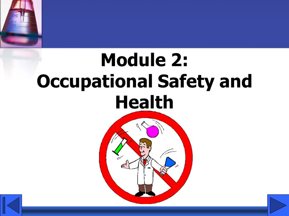Module 2: Occupational Safety and Health