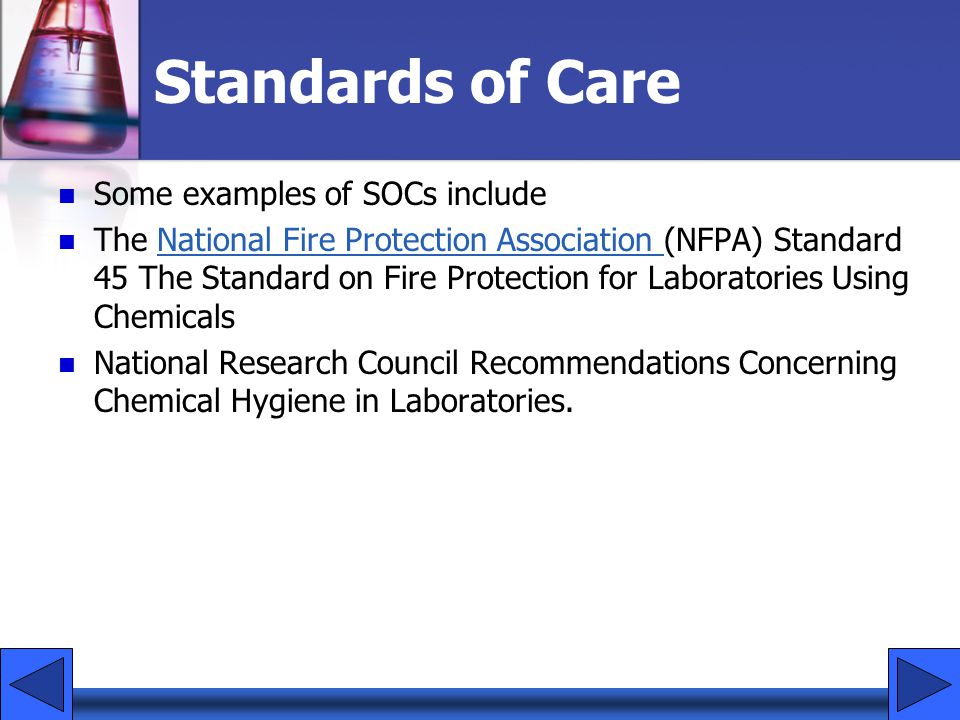 Standards of Care Some examples of SOCs include
