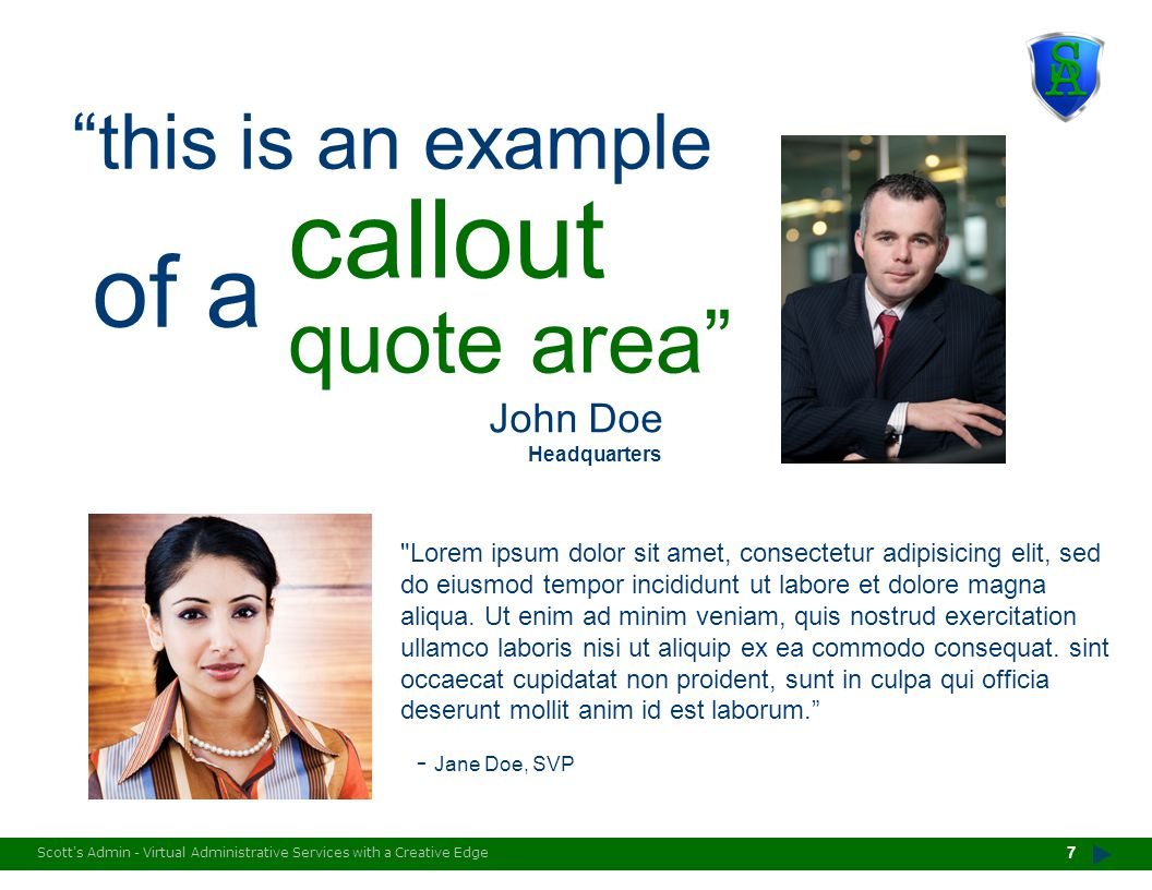 callout quote area of a this is an example John Doe - Jane Doe, SVP
