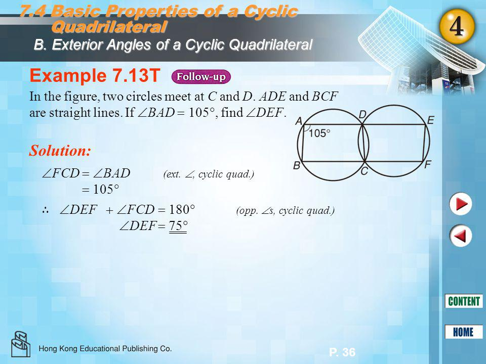 Example 7.13T 7.4 Basic Properties of a Cyclic Quadrilateral Solution: