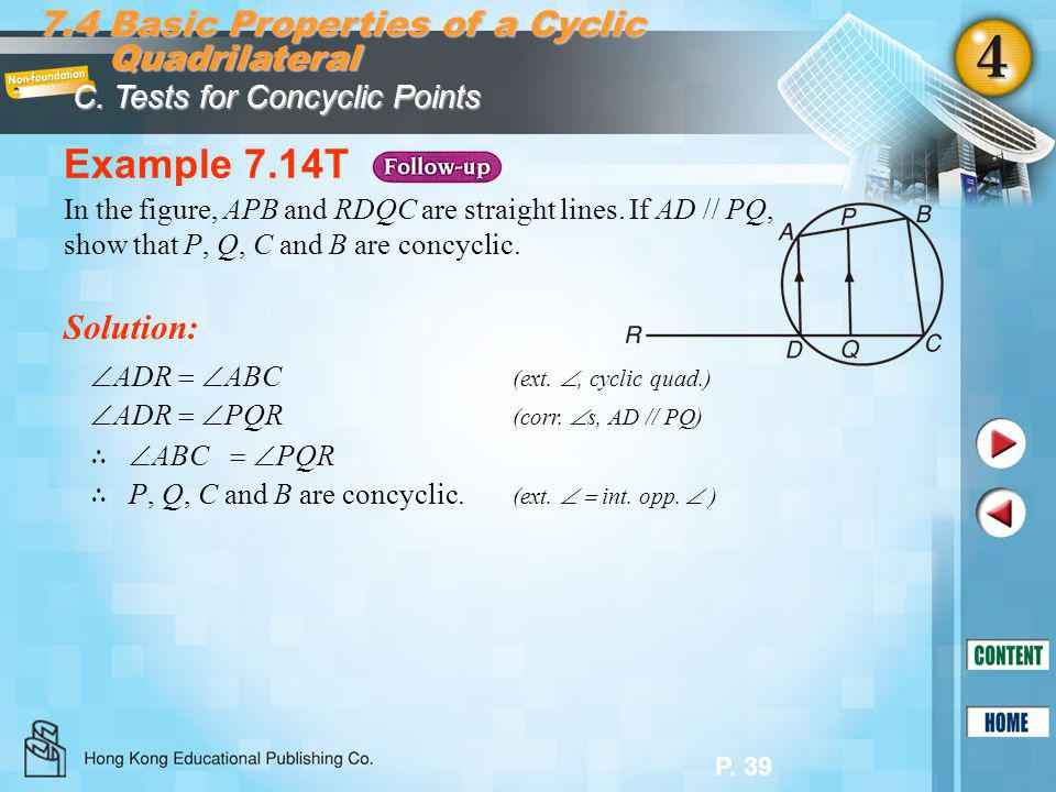 Example 7.14T 7.4 Basic Properties of a Cyclic Quadrilateral Solution: