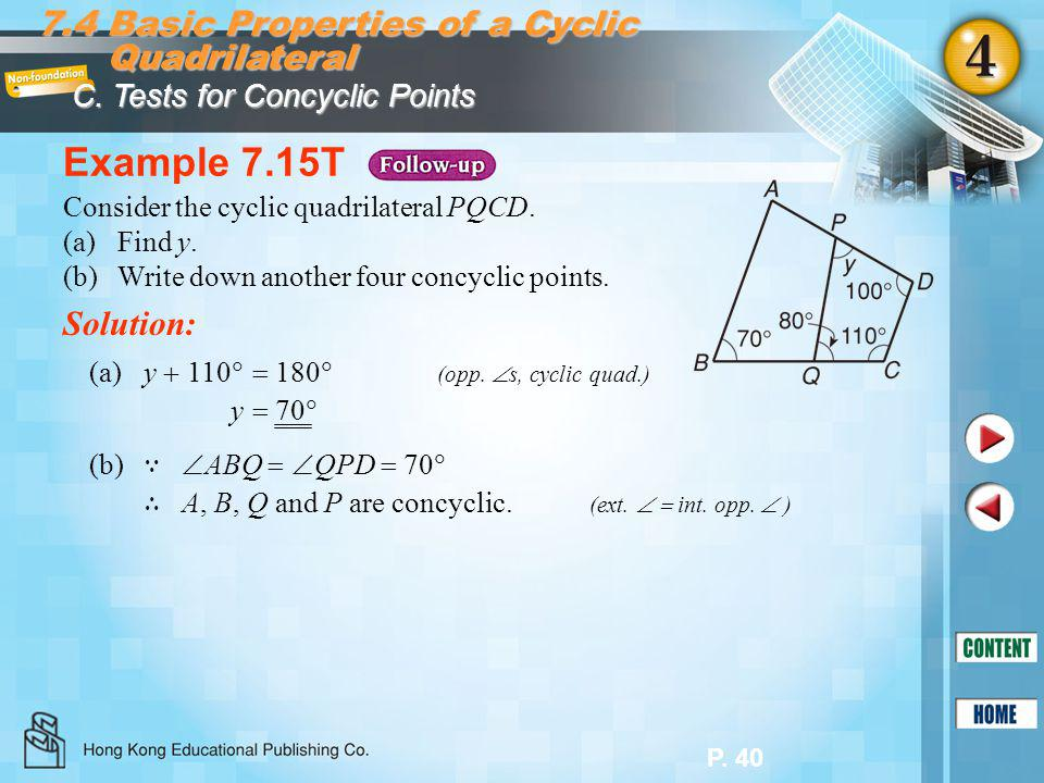 Example 7.15T 7.4 Basic Properties of a Cyclic Quadrilateral Solution: