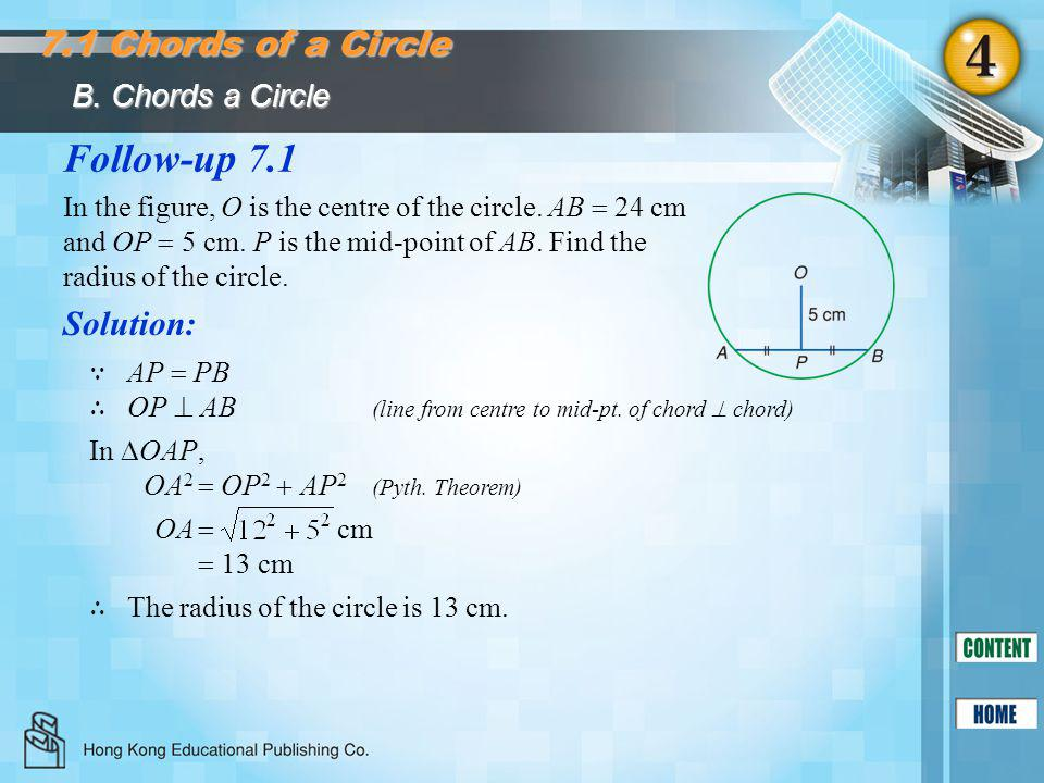 Follow-up 7.1 7.1 Chords of a Circle Solution: B. Chords a Circle