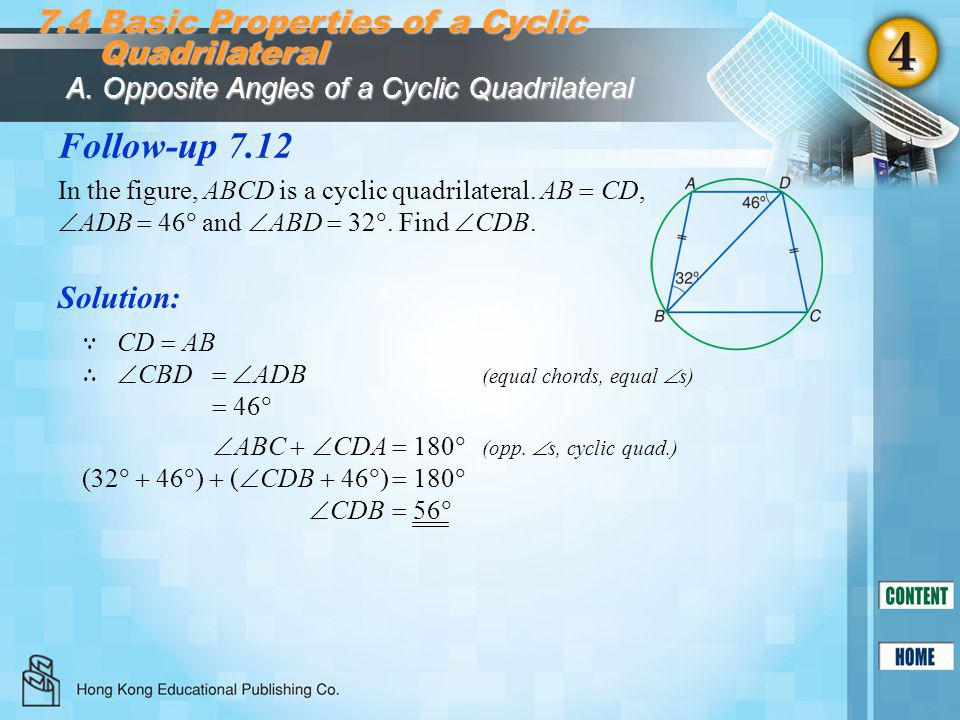 Follow-up 7.12 7.4 Basic Properties of a Cyclic Quadrilateral