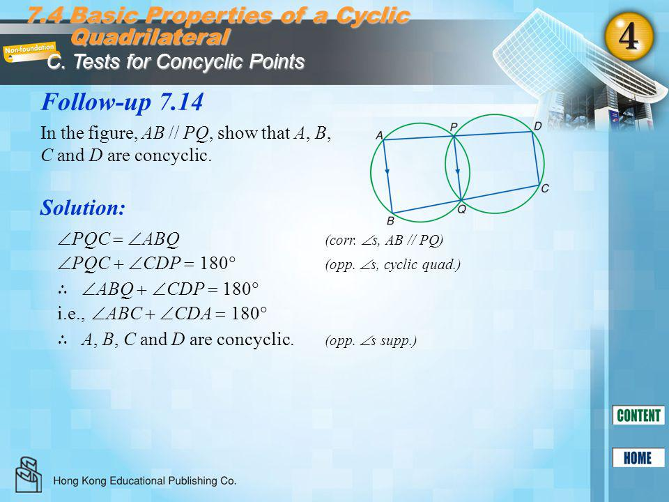Follow-up 7.14 7.4 Basic Properties of a Cyclic Quadrilateral