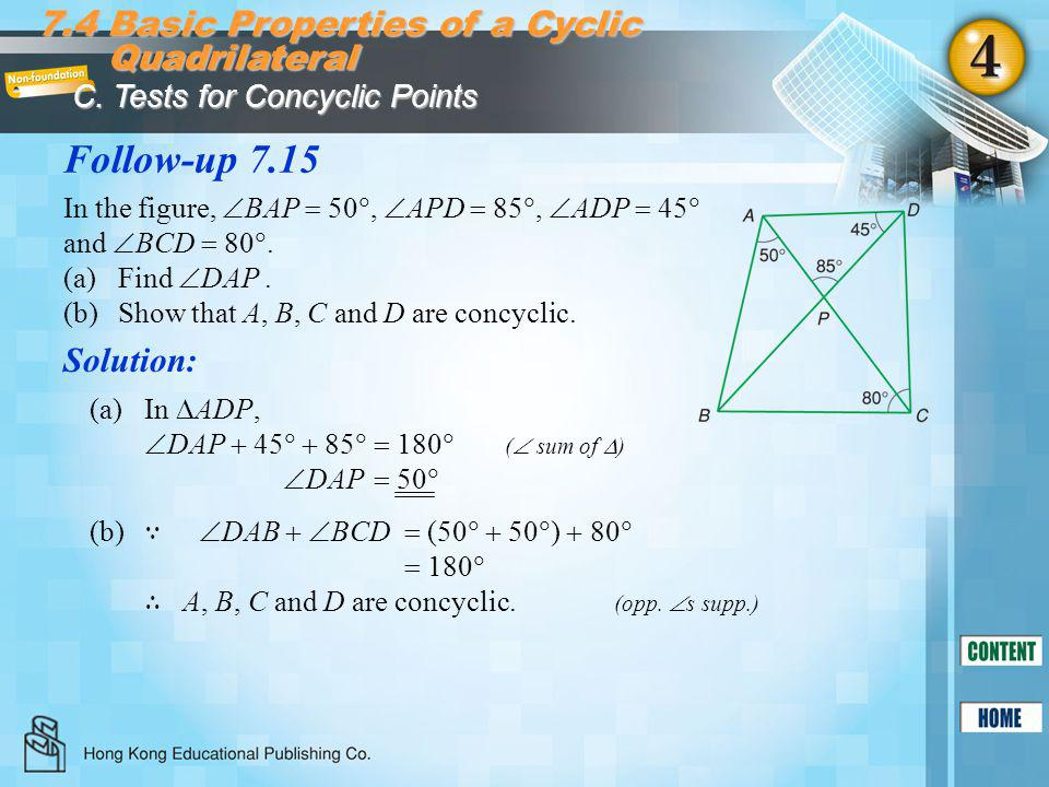 Follow-up 7.15 7.4 Basic Properties of a Cyclic Quadrilateral