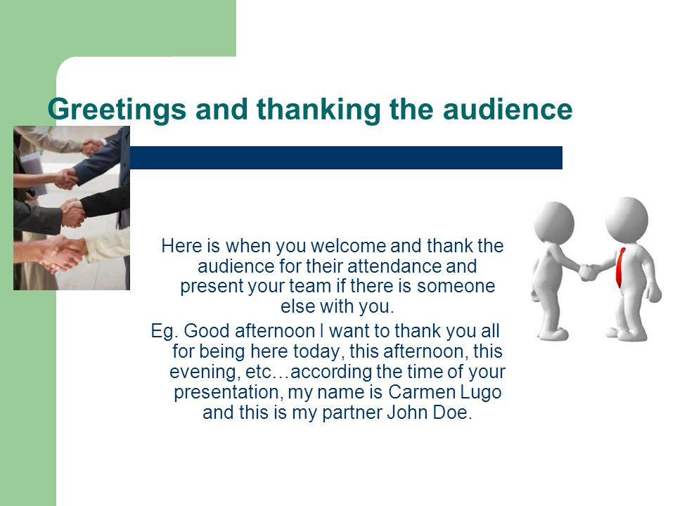 Greetings and thanking the audience