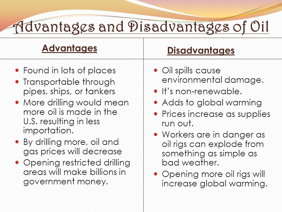 Advantages and Disadvantages of Oil
