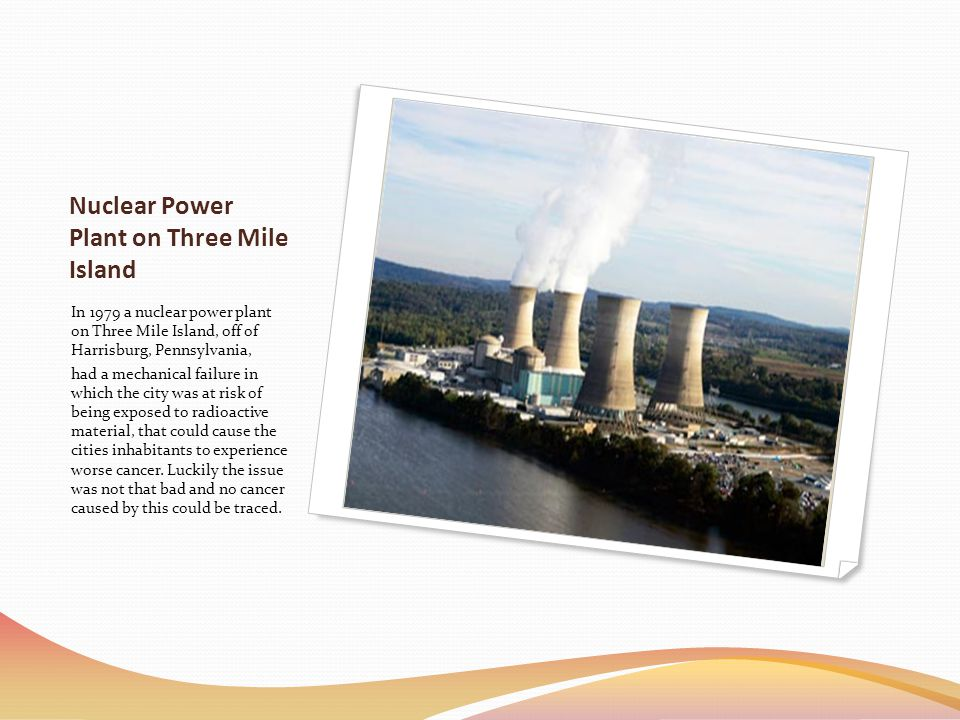 Nuclear Power Plant on Three Mile Island