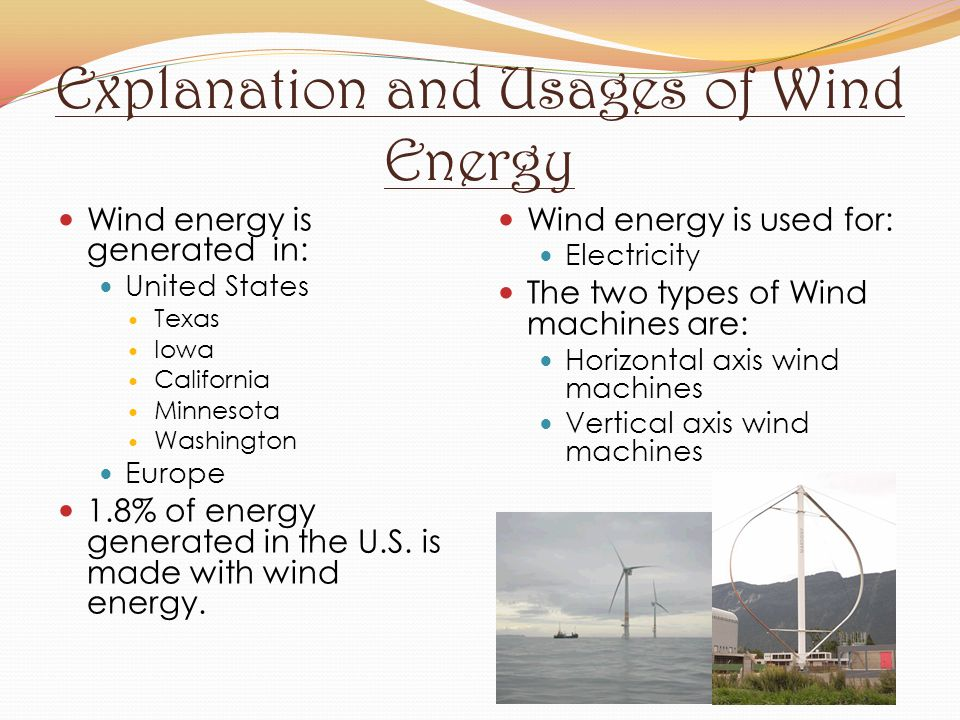 Explanation and Usages of Wind Energy