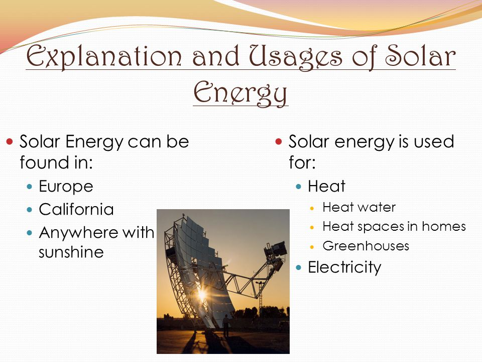 Explanation and Usages of Solar Energy