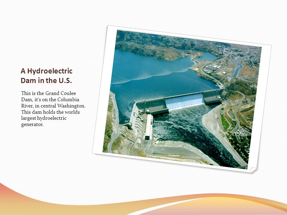A Hydroelectric Dam in the U.S.