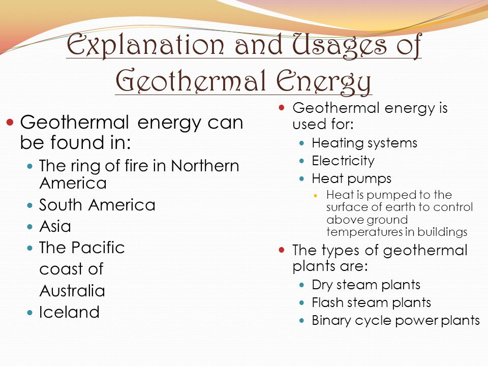 Explanation and Usages of Geothermal Energy