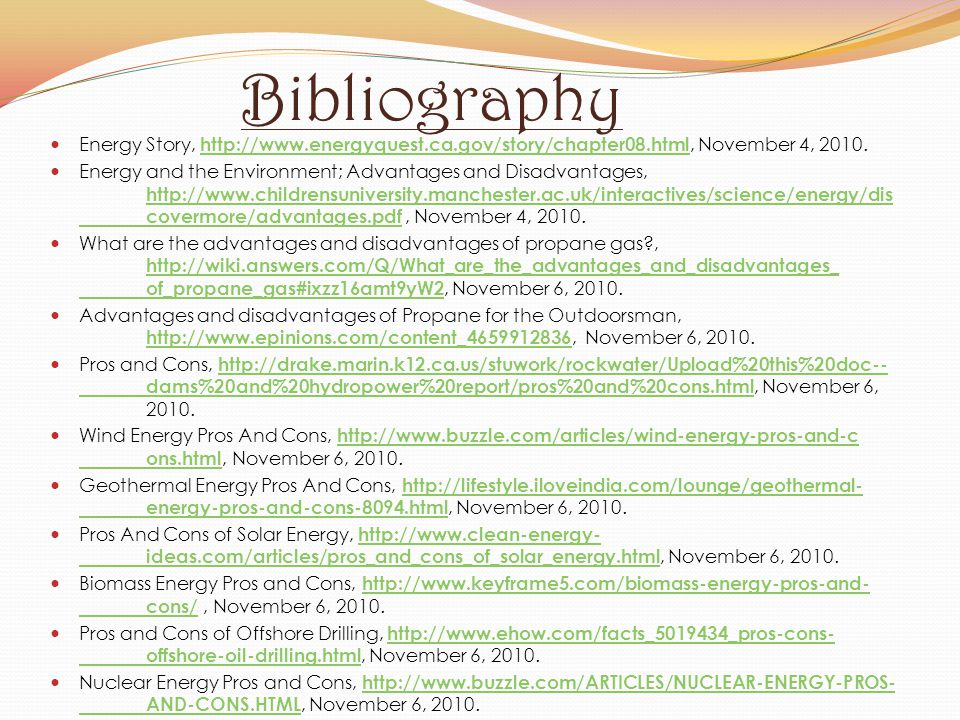Bibliography Energy Story, http://www.energyquest.ca.gov/story/chapter08.html, November 4, 2010.
