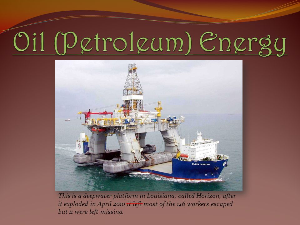 Oil (Petroleum) Energy