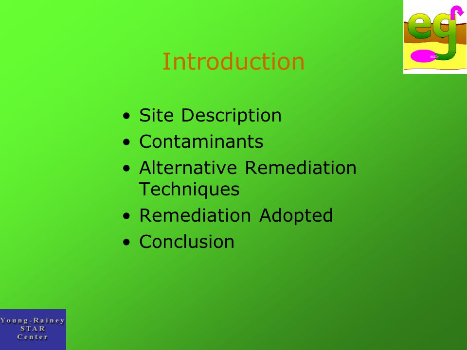 Introduction Site Description Contaminants