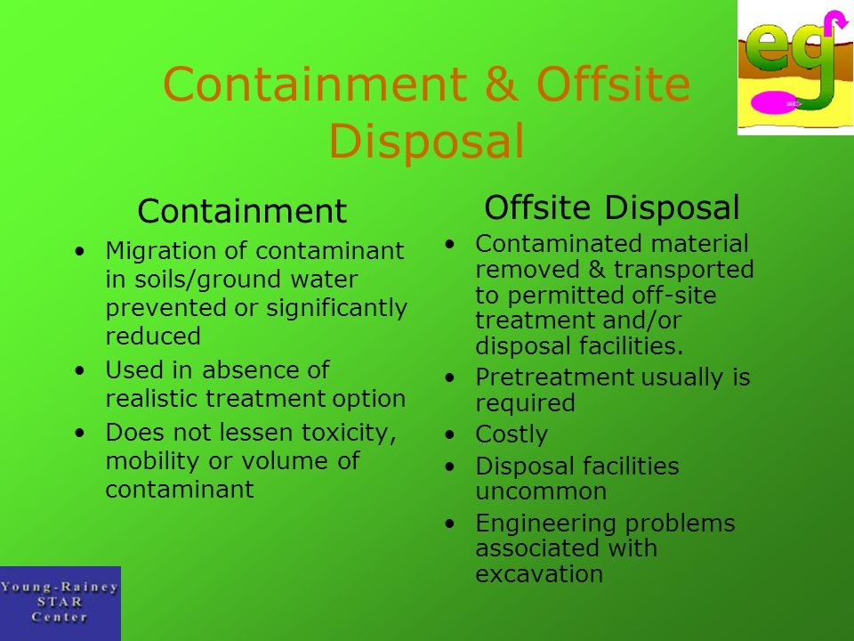 Containment & Offsite Disposal