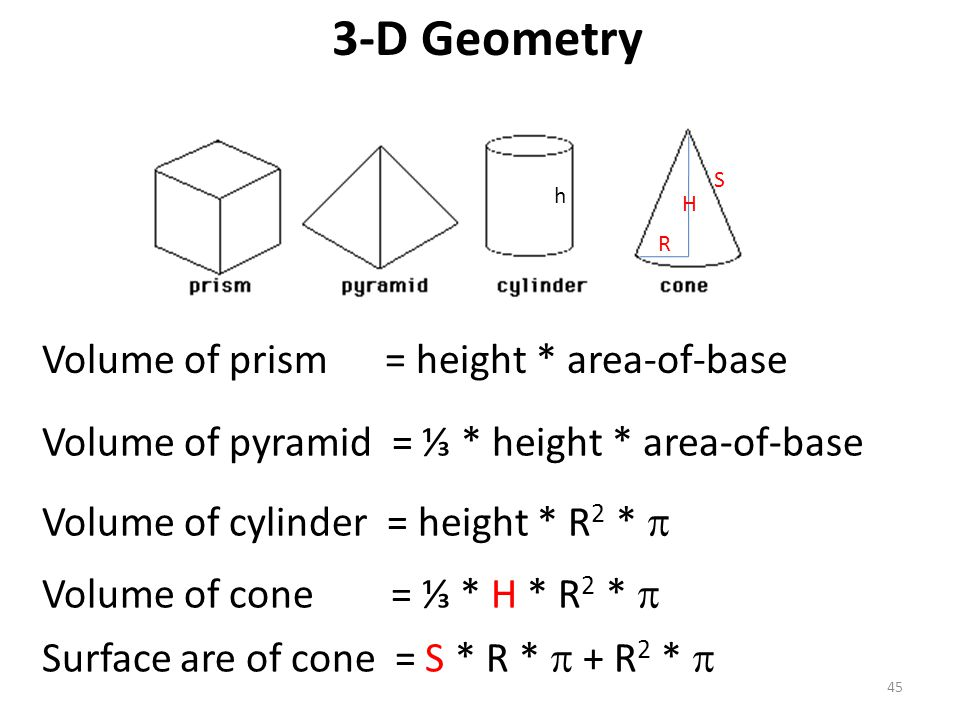 3-D Geometry Volume of prism = height * area-of-base