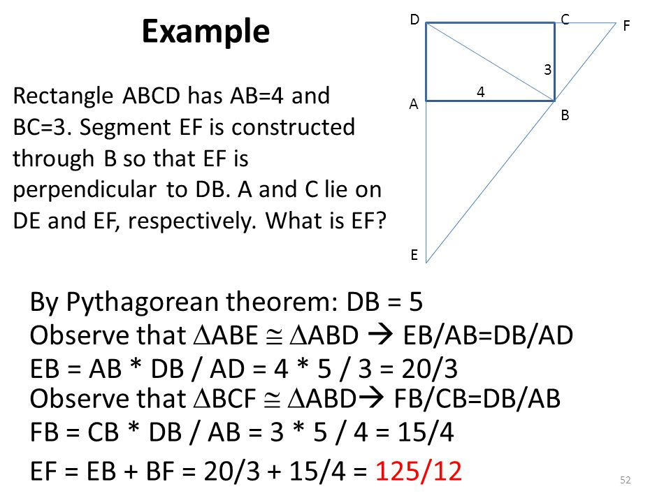 Example By Pythagorean theorem: DB = 5