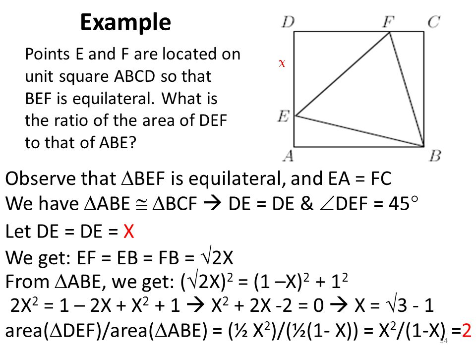 Example Observe that BEF is equilateral, and EA = FC