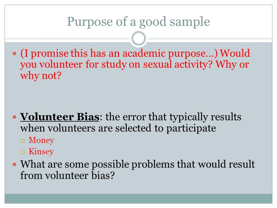 Purpose of a good sample