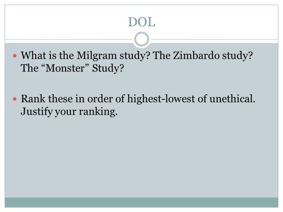 DOL What is the Milgram study. The Zimbardo study.