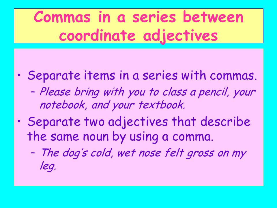 Commas in a series between coordinate adjectives