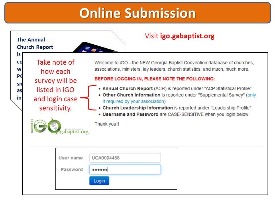 Online Submission Visit igo.gabaptist.org