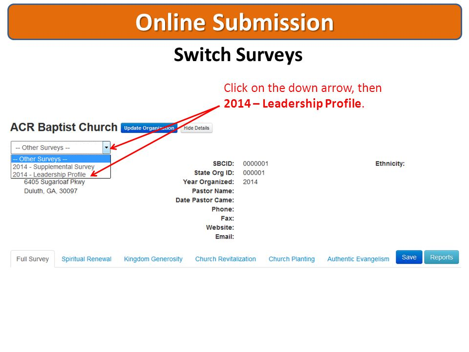 Online Submission Switch Surveys Click on the down arrow, then