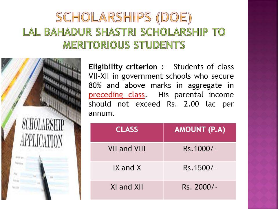 Scholarships (doe) LAL BAHADUR SHASTRI SCHOLARSHIP TO MERITORIOUS STUDENTS