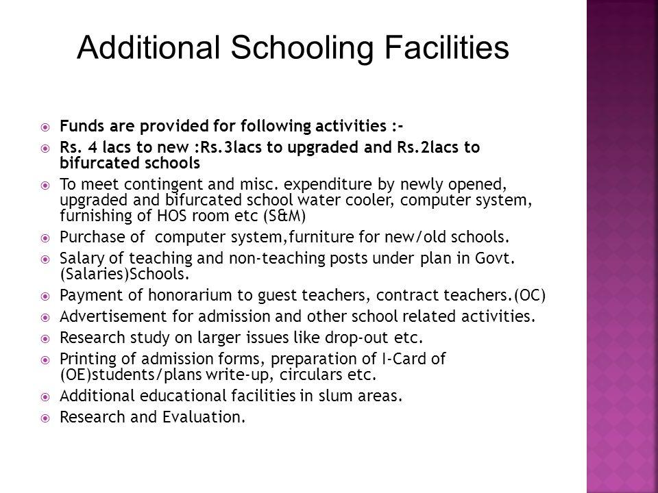 Additional Schooling Facilities