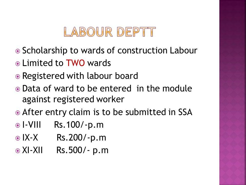LABOUR DEPTT Scholarship to wards of construction Labour