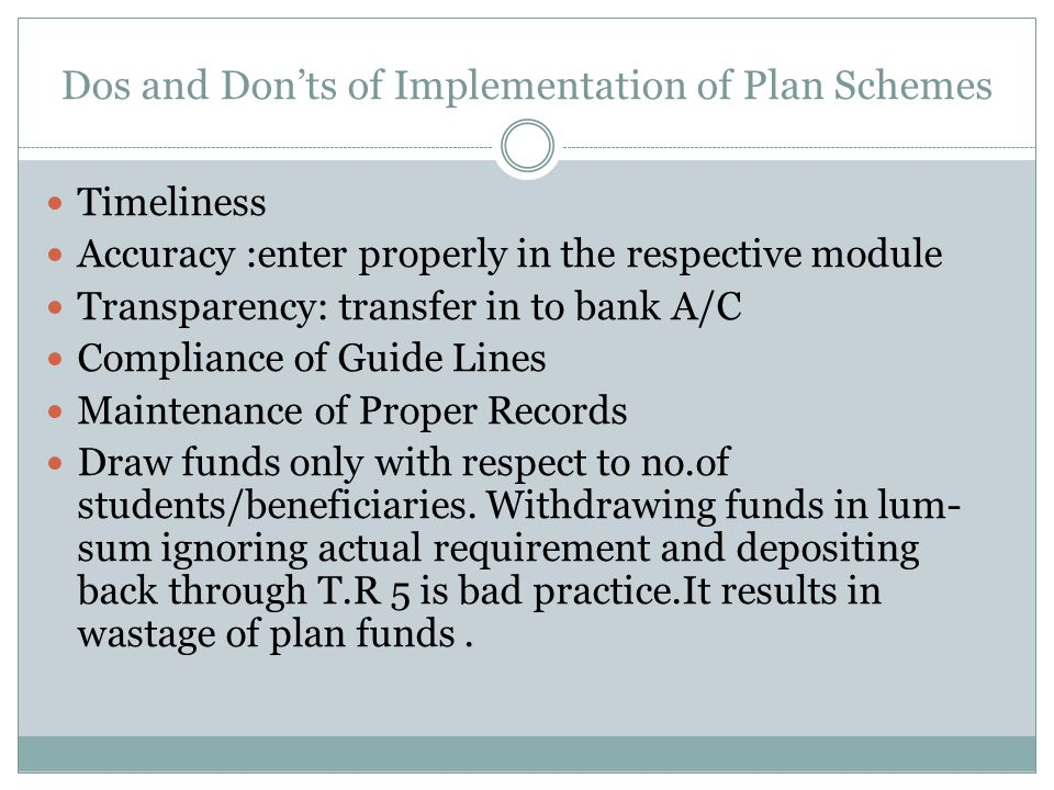Dos and Don'ts of Implementation of Plan Schemes