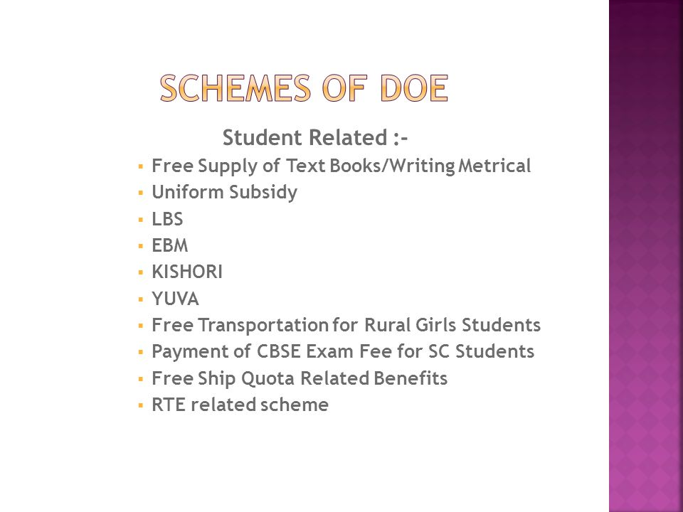 SCHEMES OF DoE Student Related :-