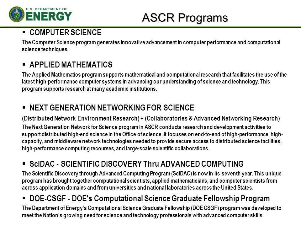 ASCR Programs COMPUTER SCIENCE APPLIED MATHEMATICS