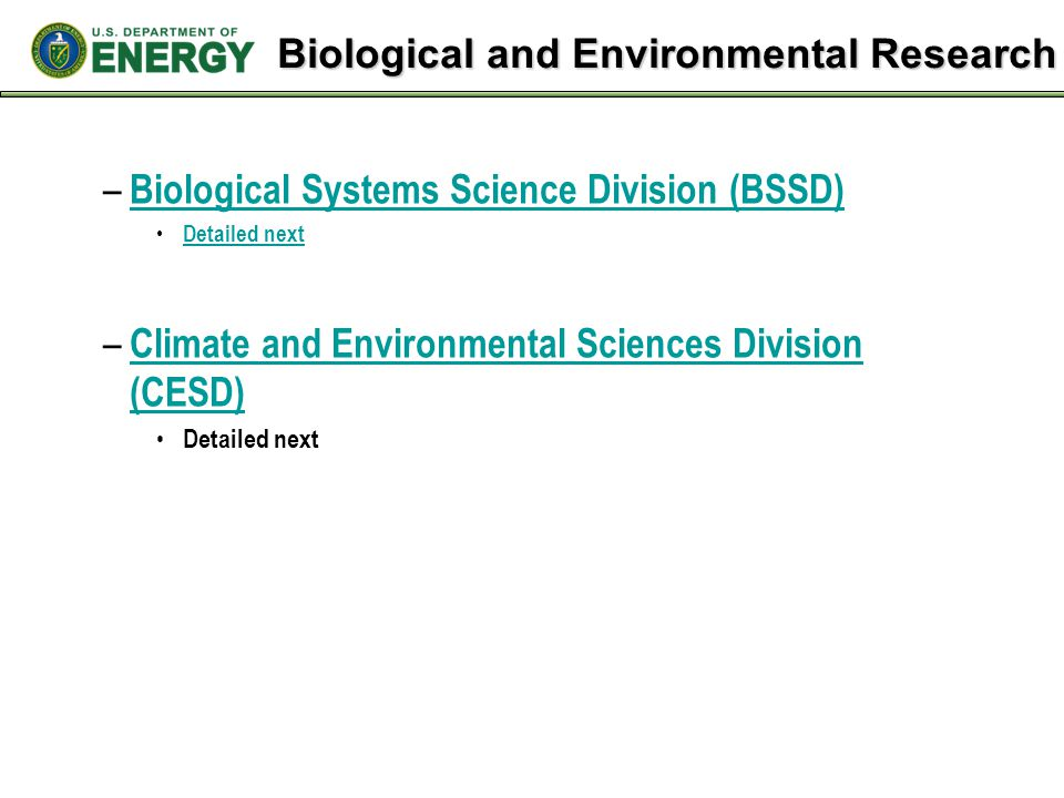 Biological and Environmental Research